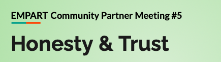 Honesty and Trust: Community Stakeholder Meeting #5